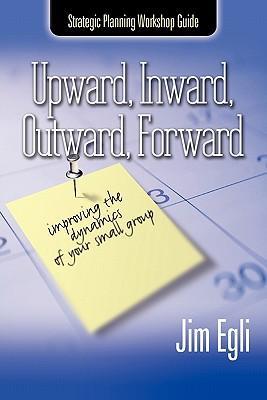 Upward, Inward, Outward, Forward