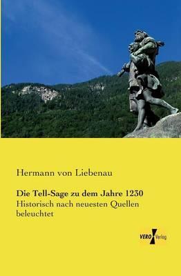 Die Tell-Sage zu dem Jahre 1230