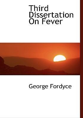 Third Dissertation on Fever