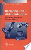 Batterien und Akkumulatoren