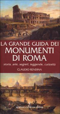 La grande guida dei monumenti di Roma
