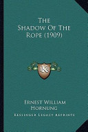 The Shadow of the Rope (1909) the Shadow of the Rope (1909)