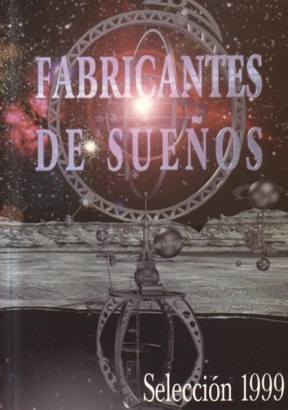 Fabricantes de sueños 1999