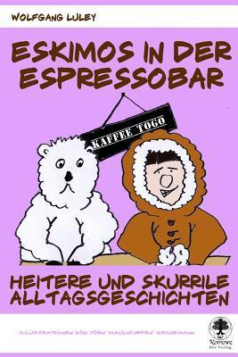 Eskimos in Der Espressobar