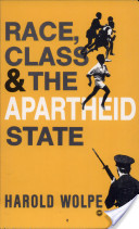 Race, Class and the Apartheid State