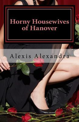 Horny Housewives of Hanover