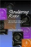 Shouldering Risks