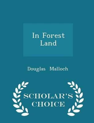 In Forest Land - Scholar's Choice Edition