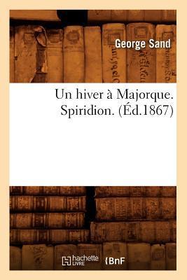 Un Hiver a Majorque....