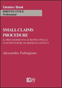 Samll claims procedure. Il procedimento europeo per le controversie di modesta entità