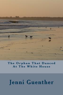 The Orphan That Danc...