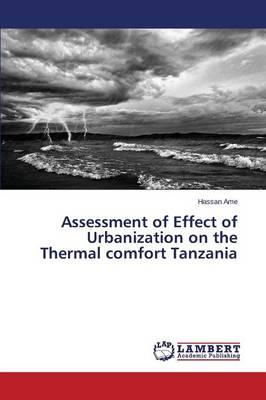 Assessment of Effect of Urbanization on the Thermal comfort Tanzania