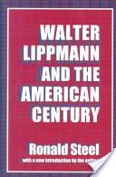 Walter Lippmann and the American century