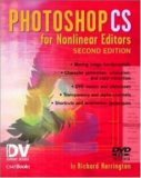 Photoshop CS for Nonlinear Editors