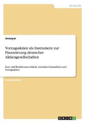 Vorzugsaktien als Instrument zur Finanzierung deutscher Aktiengesellschaften