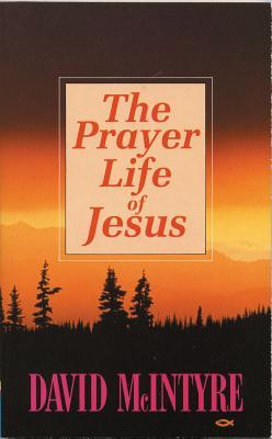 Prayer Life of Jesus