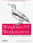 Windows NT workstation configuration and maintenance
