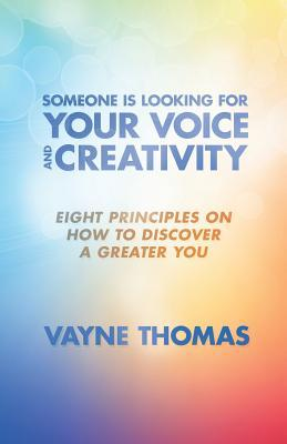 Someone Is Looking for Your Voice and Creativity