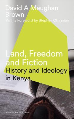Land, Freedom and Fiction