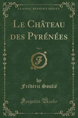 Le Château des Pyr�...