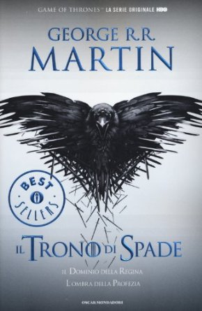 Il trono di spade. Libro quarto delle Cronache del ghiaccio e del fuoco.