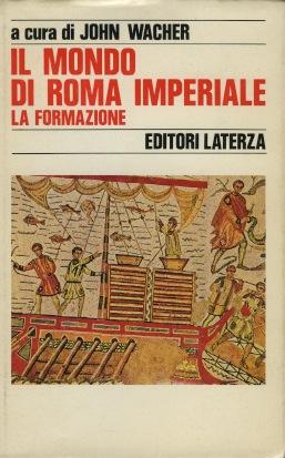 Il mondo di Roma imperiale