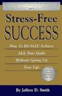 Stress-Free Success