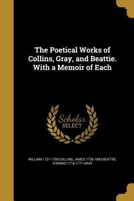 POETICAL WORKS OF COLLINS GRAY