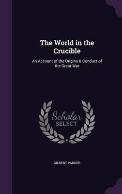 The World in the Crucible