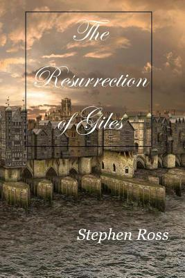 The Resurrection of Giles