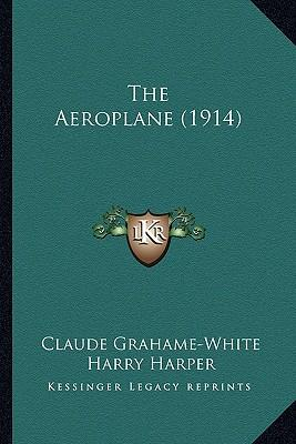 The Aeroplane (1914) the Aeroplane (1914)
