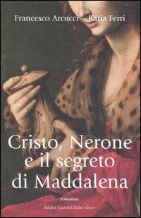 Cristo, Nerone e il ...