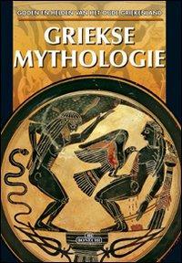 Mitologia greca. Ediz. olandese