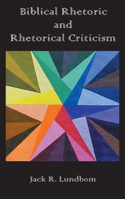 Biblical Rhetoric and Rhetorical Criticism