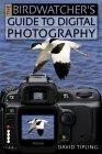 Birdwatchers Guide to Digital Photograph