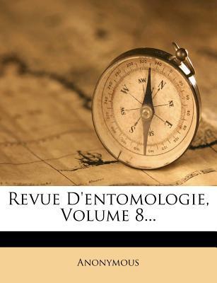 Revue D'Entomologie, Volume 8...