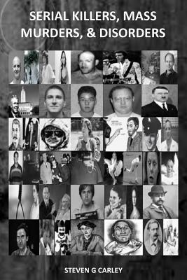 Serial Killers, Mass Murders, Disorders