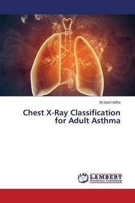 Chest X-Ray Classification for Adult Asthma