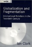 Globalization and Fragmentation