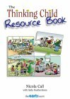 The Thinking Child Resource Book