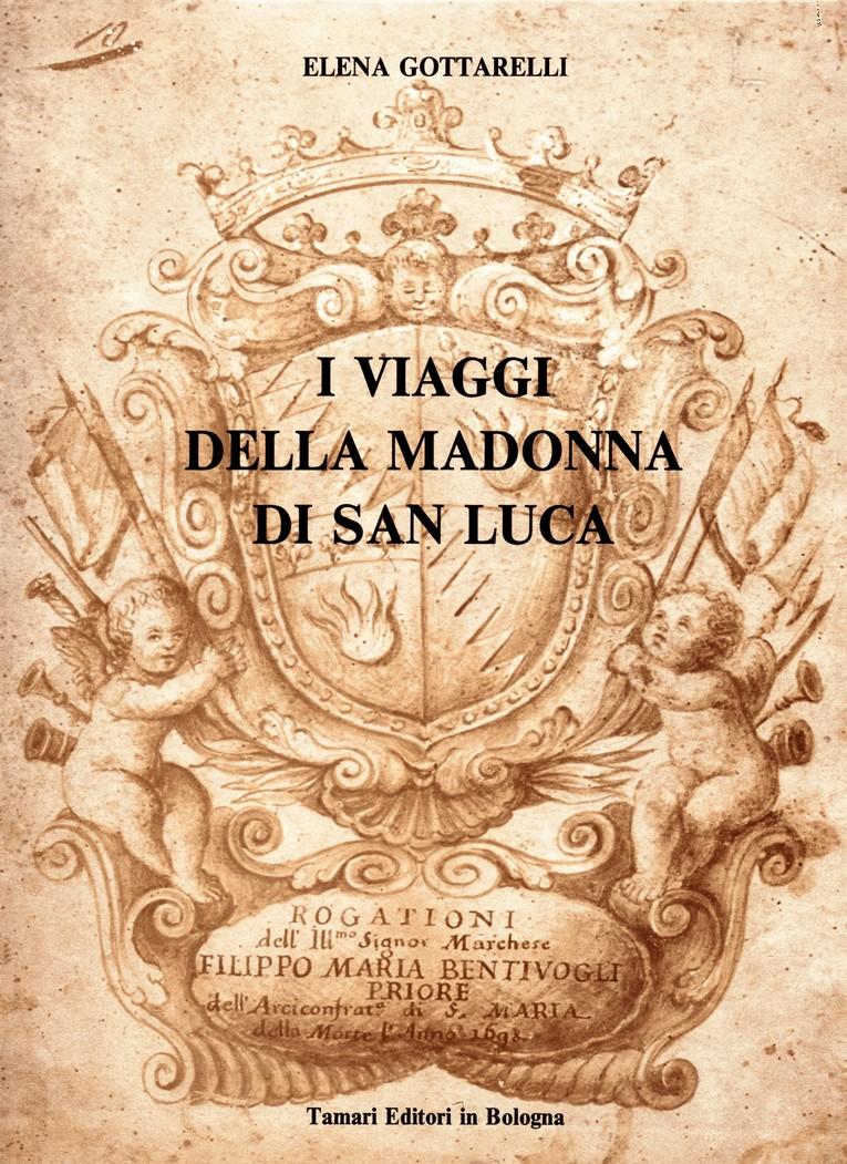 I viaggi della Madonna di San Luca