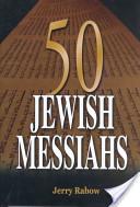 50 Jewish Messiahs