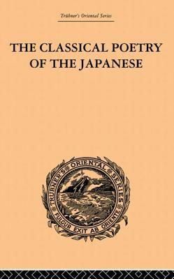 The Classical Poetry of the Japanese
