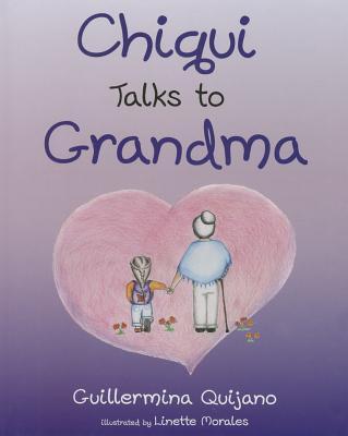 Chiqui Talks to Grandma