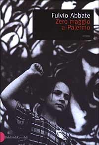 Zero maggio a Palermo