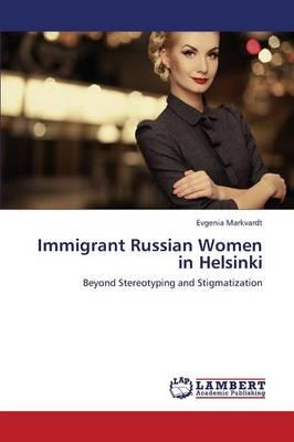 Immigrant Russian Women in Helsinki