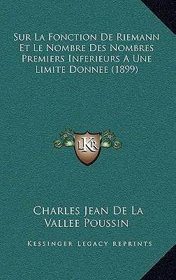 Sur La Fonction de Riemann Et Le Nombre Des Nombres Premiers Inferieurs a Une Limite Donnee (1899)