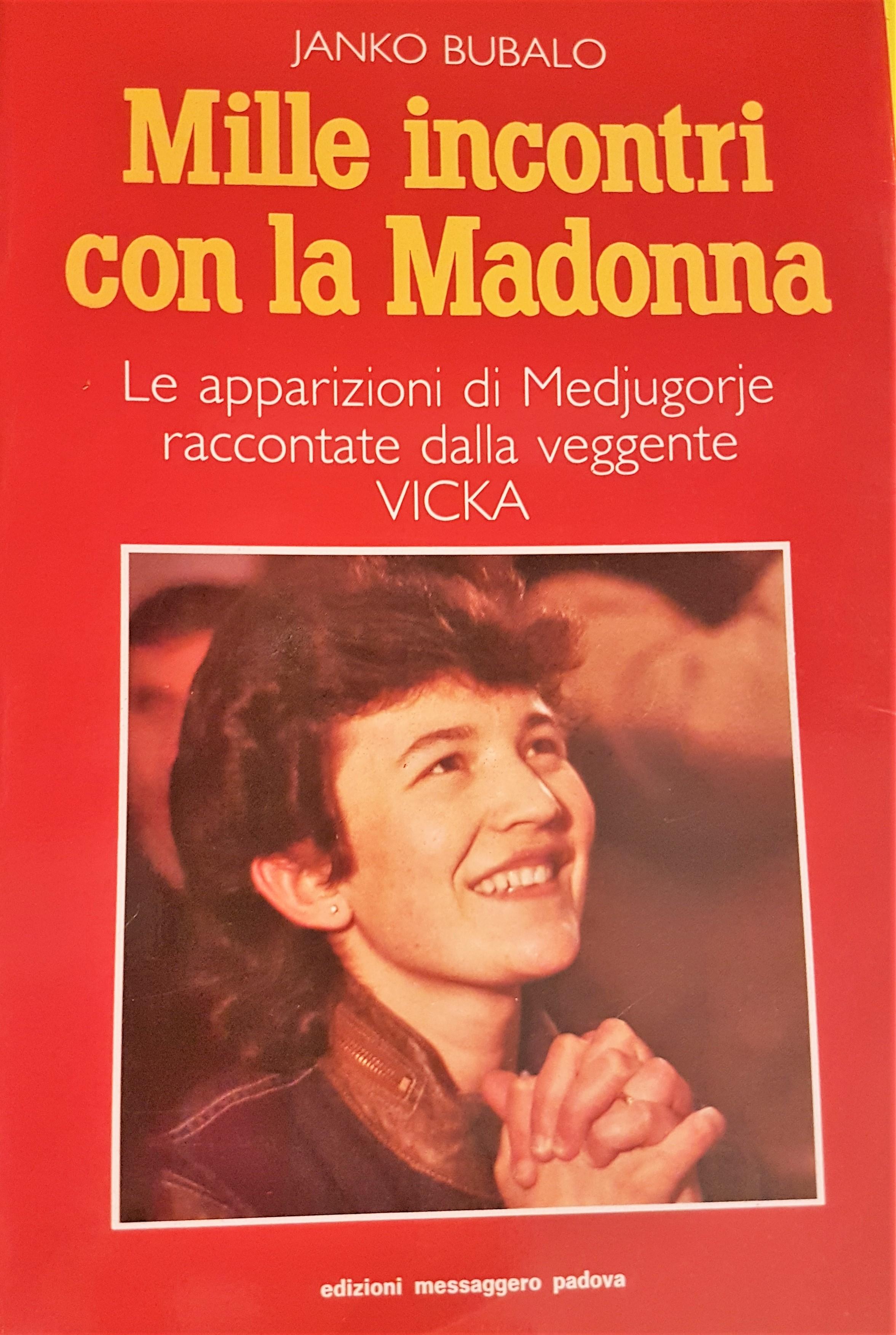 Mille incontri con la Madonna