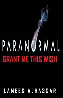 Grant Me This Wish