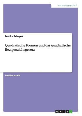 Quadratische Formen und das quadratische Reziprozitätsgesetz